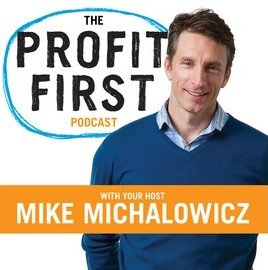 Profit First Podcast